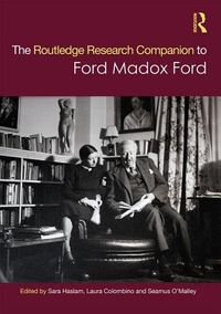 The Routledge Research Companion to Ford Madox Ford