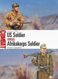 US Soldier vs. Afrikakorps Soldier