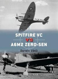 Spitfire VC VS A6M2 Zero-Sen