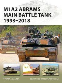 M1A2 Abrams Main Battle Tank 1993-2018