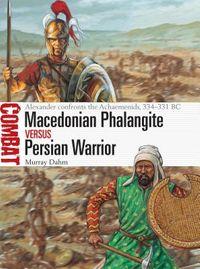 Macedonian Phalangite Vesus Persian Warrior