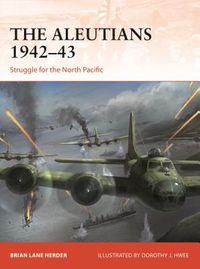 The Aleutians 1942-43