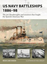 US Navy Battleships 1886-98