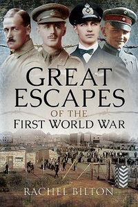 Great Escapes of the First World War