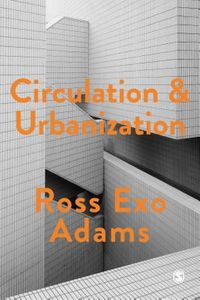 Circulation & Urbanization