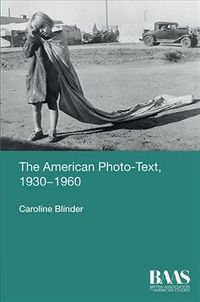 The American Photo-Text, 1930-1960