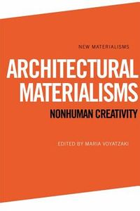 Architectural Materialisms