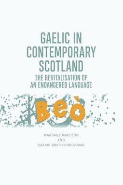 Gaelic in Contemporary Scotland