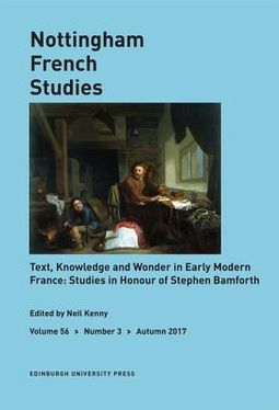 Text, Knowledge and Wonder in Early Modern France