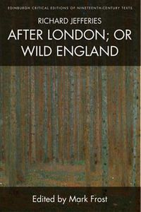 Richard Jefferies's After London; or Wild England