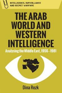 The Arab World and Western Intelligence