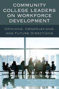 Community College Leaders on Workforce Development