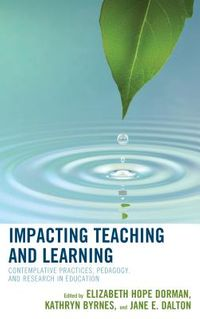 Impacting Teaching and Learning