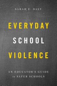Everyday School Violence