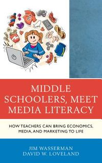 Middle Schoolers, Meet Media Literacy