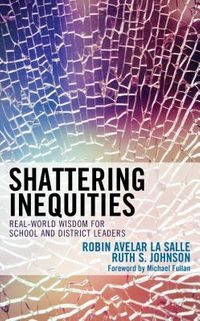 Shattering Inequities