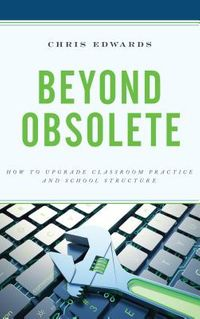 Beyond Obsolete