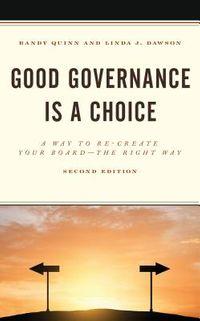 Good Governance Is a Choice
