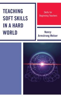 Teaching Soft Skills in a Hard World
