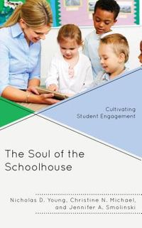The Soul of the Schoolhouse