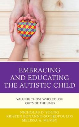 Embracing and Educating the Autistic Child