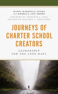 Journeys of Charter School Creators