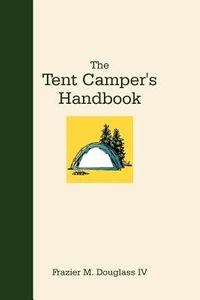 The Tent Camper?s Handbook