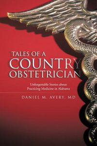 Tales of a Country Obstetrician