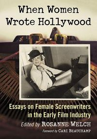 When Women Wrote Hollywood