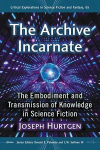 The Archive Incarnate