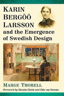Karin Berg?? Larsson and the Emergence of Swedish Design