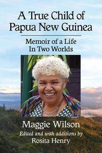 A True Child of Papua New Guinea