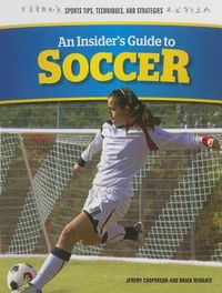 An Insider's Guide to Soccer