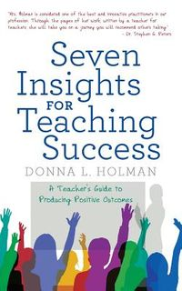 Seven Insights for Teaching Success