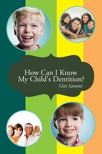 How Can I Know My Child's Dentition?
