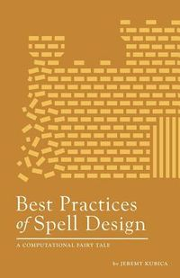 Best Practices of Spell Design