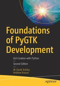 Foundations of Pygtk Development