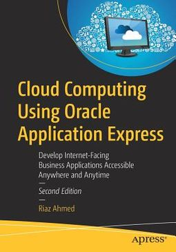 Cloud Computing Using Oracle Application Express