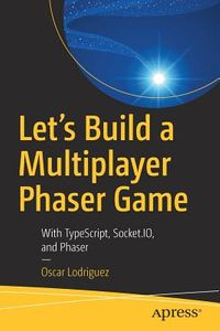 Let?s Build a Multiplayer Phaser Game