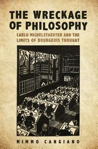 The Wreckage of Philosophy
