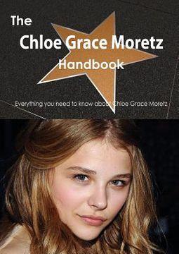 The Chloe Grace Moretz Handbook