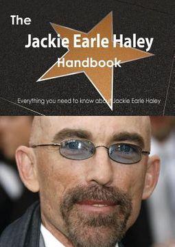 The Jackie Earle Haley Handbook