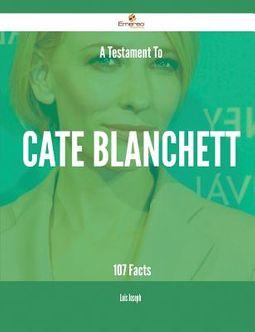 A Testament to Cate Blanchett