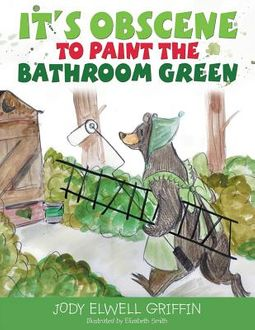 It?s Obscene to Paint the Bathroom Green