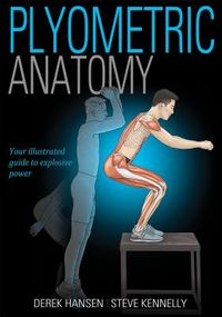 Plyometric Anatomy??