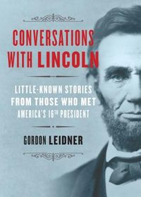 Conversations with Lincoln