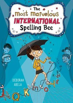 The Most Marvelous International Spelling Bee