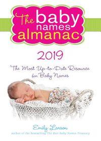 The Baby Names Almanac 2019