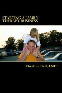 Starting a Family Therapy Business