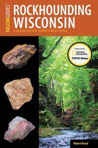 Rockhounding Wisconsin